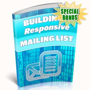 Special Bonuses - April 2019 - Building A Responsive Mailing List