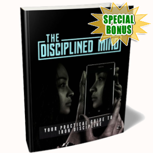 Special Bonuses - April 2019 - The Disciplined Mind Pack