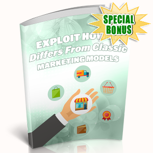 Special Bonuses - April 2019 - Exploit How IM Differs From Classic Marketing Models