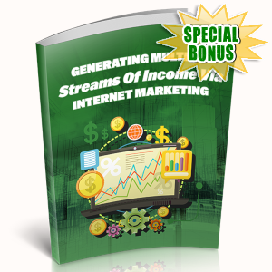 Special Bonuses - April 2019 - Generating Multiple Streams Of Income Via Internet Marketing