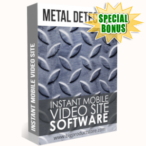 Special Bonuses - May 2019 - Metal Detecting Instant Mobile Video Site Software