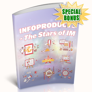 Special Bonuses - May 2019 - Infoproducts - The Stars Of IM