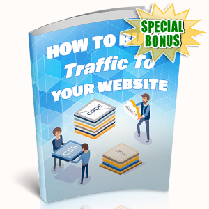 Special Bonuses - May 2019 - How To Build Traffic To Your Website
