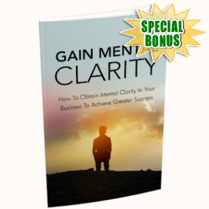 Special Bonuses - May 2019 - Gain Mental Clarity