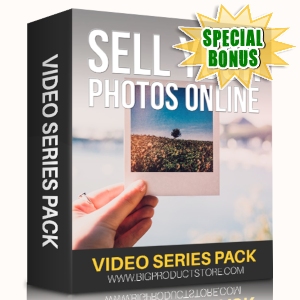 Special Bonuses - May 2019 - Sell Your Photos Online Video Series Pack
