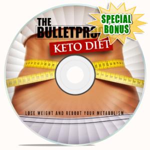 Special Bonuses - May 2019 - The Bulletproof Keto Diet Video Upgrade Pack