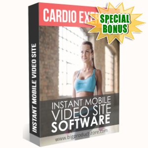 Special Bonuses - June 2019 - Cardio Exercise Instant Mobile Video Site Software