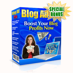 Special Bonuses - June 2019 - Blog Ad Pro Software