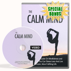 Special Bonuses - June 2019 - The Calm Mind Video Upgrade Pack