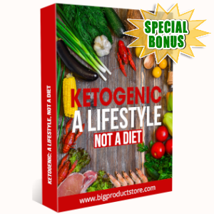Special Bonuses - June 2019 - Ketogenic - A Lifestyle Not A diet
