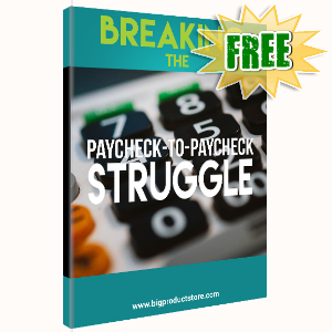 FREE Weekly Gifts - July 22, 2019 - Breaking The Paycheck-To-Paycheck Struggle