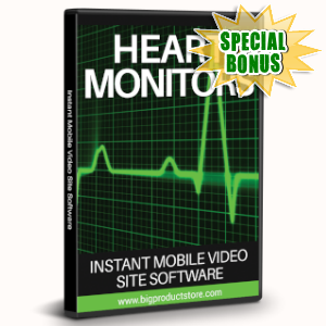 Special Bonuses - July 2019 - Heart Monitors Instant Mobile Video Site Software