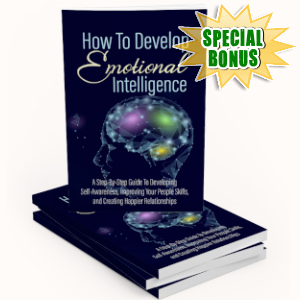Special Bonuses - July 2019 - How To Develop Emotional Intelligence Pack