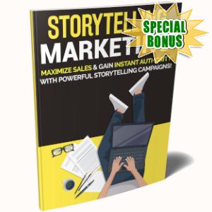Special Bonuses - July 2019 - Storytelling Marketing
