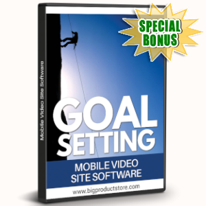 Special Bonuses - August 2019 - Goal Setting Mobile Video Site Software