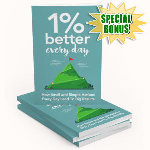 Special Bonuses - August 2019 - 1 Percent Better Every Day Pack
