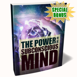 Special Bonuses - August 2019 - The Power Of The Subconscious Mind Pack