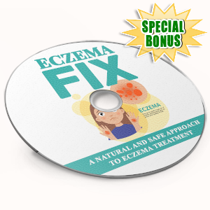 Special Bonuses - August 2019 - Eczema Fix Video Upgrade Pack
