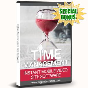 Special Bonuses - September 2019 - Time Management Instant Mobile Video Site Software
