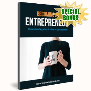 Special Bonuses - September 2019 - Becoming An Entrepreneur