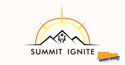 Summit Ignite Review and Bonuses