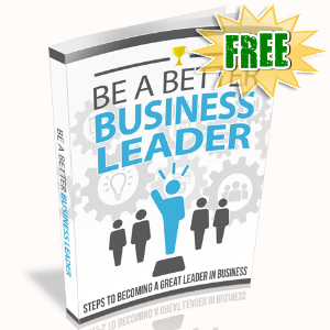 FREE Weekly Gifts - October 7, 2019 - Be A Better Business Leader