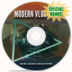 Special Bonuses - October 2019 - Modern Vlogging Video Upgrade Pack