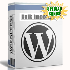Special Bonuses - October 2019 - WP Bulk Article Importer Plugin