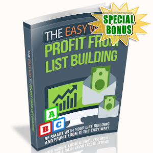 Special Bonuses - October 2019 - The Easy Way To Profit From List Building