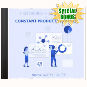 Special Bonuses - October 2019 - Constant Production Creation Audio Pack