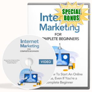 Special Bonuses - October 2019 - Internet Marketing For Complete Beginners Video Upgrade Pack