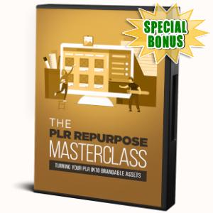 Special Bonuses - November 2019 - The PLR Repurpose Masterclass Video Series Pack