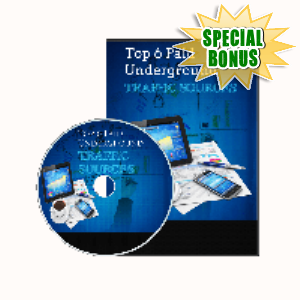 Special Bonuses - November 2019 - Top 6 Paid Underground Traffic Sources Video Series Pack