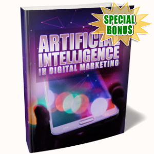 Special Bonuses - November 2019 - Artificial Intelligence In Digital Marketing Pack