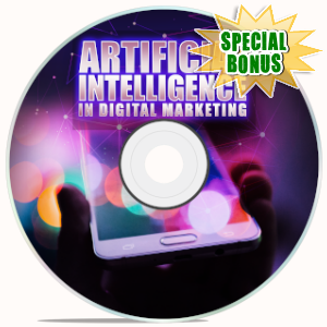 Special Bonuses - November 2019 - Artificial Intelligence In Digital Marketing Video Upgrade Pack