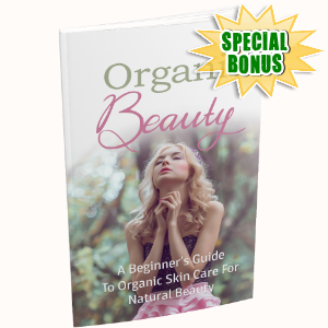 Special Bonuses - November 2019 - Organic Beauty