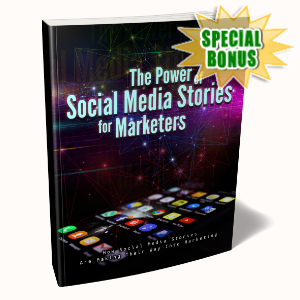 Special Bonuses - December 2019 - The Power Of Social Media Stories For Marketers Pack