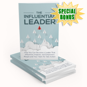 Special Bonuses - December 2019 - The Influential Leader Pack
