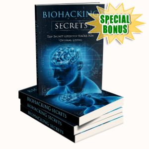 Special Bonuses - December 2019 - Biohacking Secrets Pack