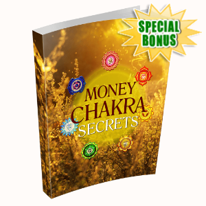 Special Bonuses - December 2019 - Money Chakra Secrets Pack