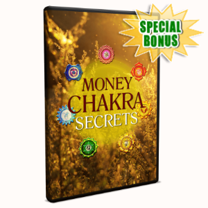 Special Bonuses - December 2019 - Money Chakra Secrets Video Upgrade Pack