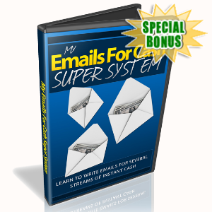 Special Bonuses - January 2020 - My Emails For Cash Super System Video Series Pack