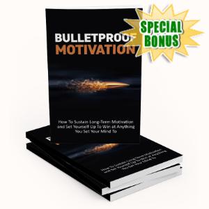 Special Bonuses - January 2020 - Bulletproof Motivation Pack