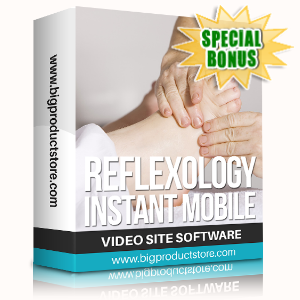 Special Bonuses - February 2020 - Reflexology Instant Mobile Video Site Software