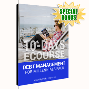 Special Bonuses - February 2020 - 10-Day ECourse Debt Management for Millennials Pack