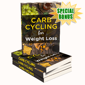 Special Bonuses - February 2020 - Carb Cycling For Weight Loss Pack