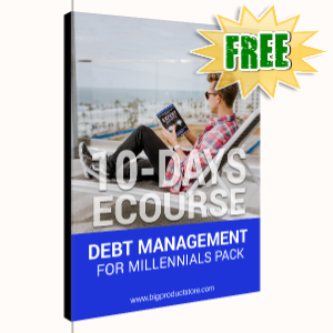 FREE Weekly Gifts - March 2, 2020 - 10-Day ECourse Debt Management for Millennials Pack