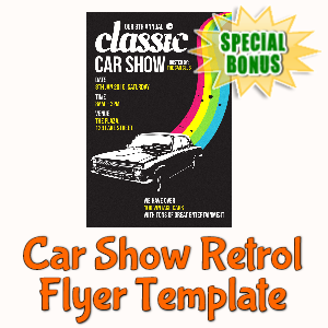 Special Bonuses - March 2020 - Car Show Retrol Flyer Template