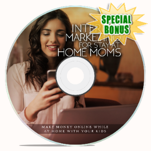 Special Bonuses - March 2020 - Internet Marketing For Stay-At-Home Moms Video Upgrade Pack