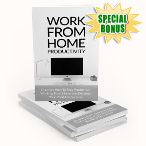 Special Bonuses - April 2020 - Work From Home Productivity Pack